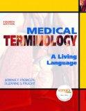 Medical Terminology: A Living Language Value Package (includes OneKey Web CT, Student Access...