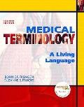 Medical Terminology: A Living Language Value Package (includes One Key-CourseCompass, Studen...