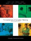 Fundamentals of Canadian Nursing: Concepts, Process, and Practice, Second Canadian Edition (...