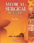 Medical Surgical Nursing Care (3rd