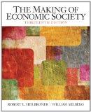 Making of the Economic Society, The (13th Edition)