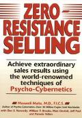 Zero-Resistance Selling - Maxwell Maltz - Hardcover
