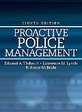 Proactive Police Management (8th Edition)
