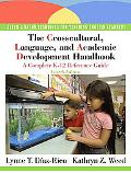 The Crosscultural, Language, and Academic Development Handbook: A Complete K-12 Refe