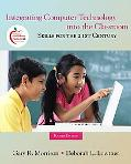 Integrating Computer Technology into the Classroom: Skills for the 21st Century (with MyEduc...