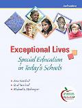 Exceptional Lives: Special Education in Today's Schools (with MyEducationLab)
