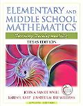 Texas Edition of Elementary and Middle School Mathematics (with MyEducationLab)
