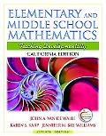 California Edition of Elementary and Middle School Mathematics (with MyEducationLab)