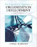 Experiential Approach to Organization Development (8th Edition)