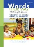 Words Their Way with English Learners: Word Study for Phonics, Vocabulary, and Spelling (2nd...