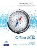Exploring Microsoft Office 2010, Volume 1 (Exploring Microsoft 2010)
