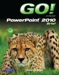 Go! With PowerPoint 2010