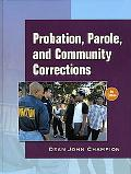 Probation, Parole and Community Corrections in the United