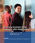 Teaching Learners Who Struggle with Mathematics