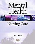 Mental Health Nursing Care (2nd Edition)