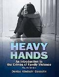 Heavy Hands: An Introduction to the Crime of Intimate and Family Viole