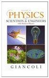 Physics for Scientists & Engineers Vol. 3 (Chs 36-44) with Modern Physics and MasteringPhysics (4th Edition)