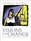 Visions for Change: Crime and Justice in the Twenty-First Century (5th Edition)