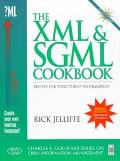The XML and SGML Cookbook: Recipes for Structured Information