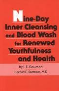 Nine-Day Inner Cleansing and Blood Wash for Renewed Youthfulness and Health