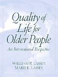 Quality of Life for Older People An International Perspective