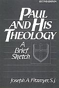 Paul and His Theology A Brief Sketch