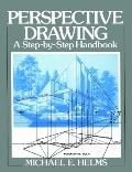 Perspective Drawing A Step-By-Step Handbook