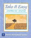 Take It Easy American Idioms