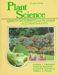 Plant Science Growth, Development, and Utilization of Cultivated Plants