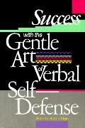 Success W/gentle Art...verbal Self-def.