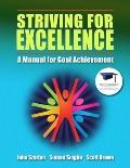Striving for Excellence : A Manual for Goal Achievement