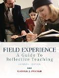 Field Experience: A Guide to Reflective Teaching (7th Edition)