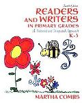 Readers and Writers in Primary Grades: A Balanced and Integrated Approach, K-4
