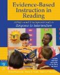 Evidence-Based Instruction in Reading: A Professional Development Guide to Learners with Spe...