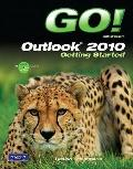 GO! with Outlook 2010 Getting Started