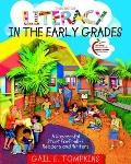 Literacy in the Early Grades: Getting PreK-4 Readers and Writers Off to a Successful Start