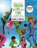 Through the Eyes of a Child: An Introduction to Children's Literature (8th Edition) (MyEducationKit Series)