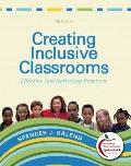 Creating Inclusive Classrooms: Effective and Reflective Practices (7th Edition) (MyEducation...
