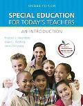 Special Education for Today's Teachers: An Introduction (2nd Edition) (MyEducationLab Series)