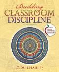 Building Classroom Discipline (10th Edition) (MyEducation