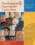 Developmentally Appropriate Curriculum: Best Practices in Early Childhood Education (5th Edi...