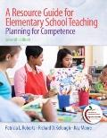 A Resource Guide for Elementary School Teaching: Planning for Competence (7t