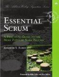 Essential Scrum: A Practical Guide to the Most Popular Agile Process (Addison-Wesley Signatu...