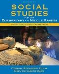 Social Studies for the Elementary and Middle Grades: A Constructivist Approach (4th Edi