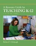 A Resource Guide for Teaching K-12 (6th Edition)