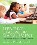 Effective Classroom Management: Models & Strategies for Today's Classrooms