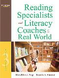 Reading Specialists and Literacy Coaches: A Sociocultural view for the Real World (3rd Edition)