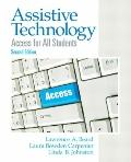 Assistive Technology: Access for All Students (2nd Edition)