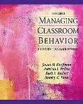 Managing Classroom Behaviors: A Reflective Case-Based Approach (5th Edition)