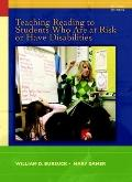 Teaching Reading to Students Who Are At Risk or Have Disabilities (2nd Edition)
